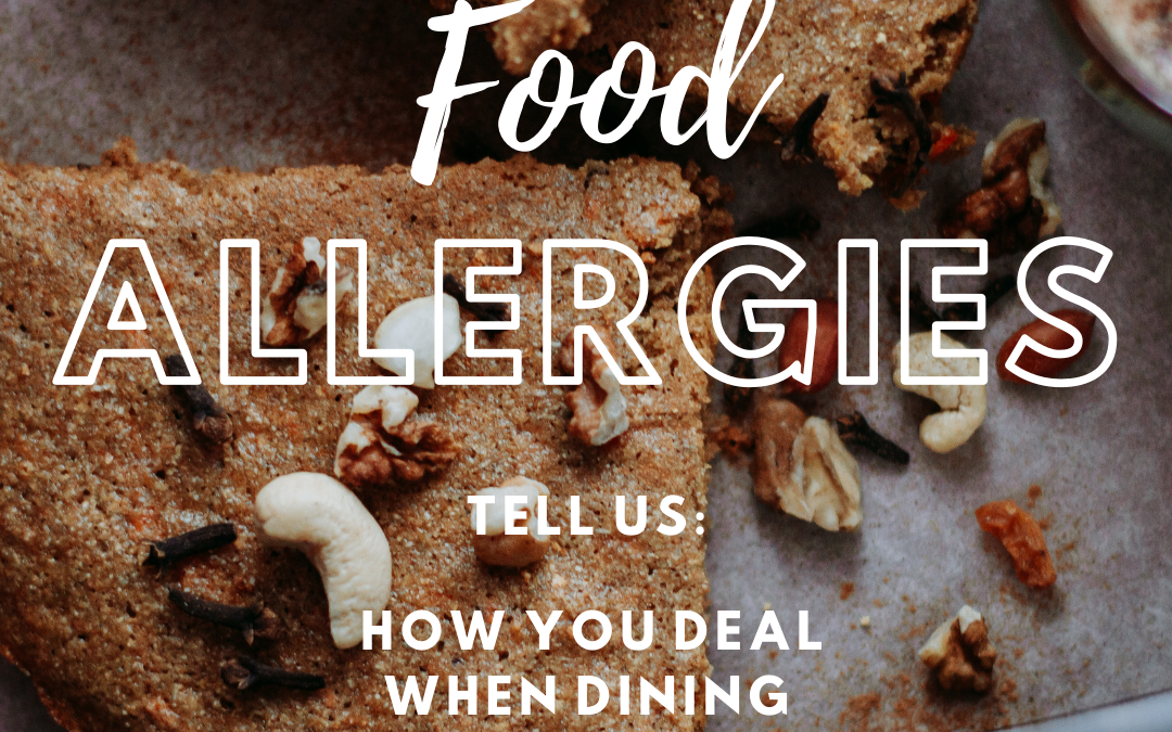 How Food Allergens are Impacting Restaurant Dining